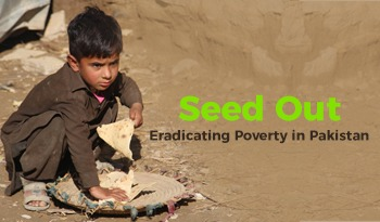 Seed Out - Eradicating Poverty in Pakistan